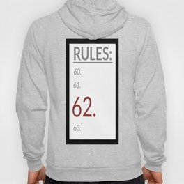 Rule 62 (list) Hoody