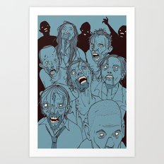 Everyone you know is dead Art Print