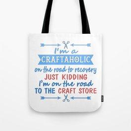 I'm a CRAFTAHOLIC Tote Bag