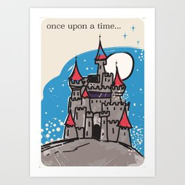 Once upon a time. Art Print