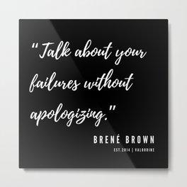 17    Brené Brown Quotes   190606 Metal Print