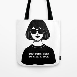 TOO PUNK TO GIVE A F#CK Tote Bag