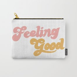Feeling Good Carry-All Pouch