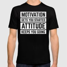 Motivation Gets You Started Gym Quote Black Mens Fitted Tee MEDIUM