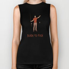BORN TO FISH Biker Tank