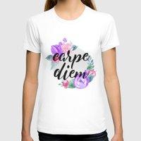 carpe diem T-shirts featuring Carpe Diem by Indulge My Heart
