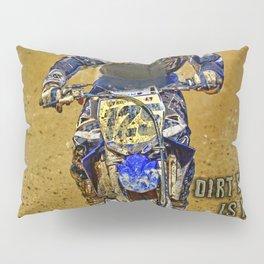 Dirtbiking Is My Religion / MX Champion Pillow Sham