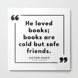 70  | Victor Hugo Quotes | 190830 Metal Print