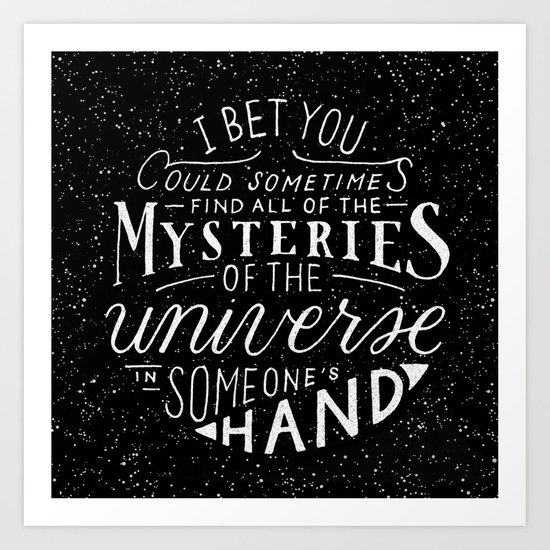 All of the Mysteries of the Universe Art Print