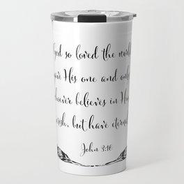 For God So Loved The World Travel Mug