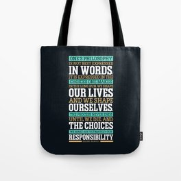 Lab No. 4 One's Philosophy Is Not Best Expressed Eleanor Roosevelt Life Inspirational Quote Tote Bag