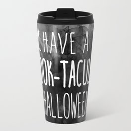 Have A Spook-Tacular Halloween Travel Mug