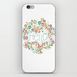 Hello flowers iPhone Skin