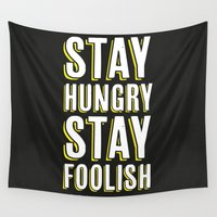 steve jobs Wall Tapestries featuring Stay Hungry, Stay Foolish - Steve Jobs Quote by Crafty Lemon