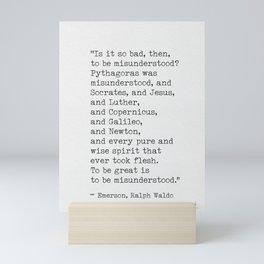 Emerson quote 9 Mini Art Print
