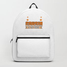 Family Love Bloodline Household Clan Relationship Birth Best Cousin In The World Gift Backpack