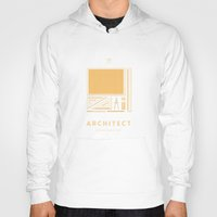 architect Hoodies featuring #WorkerEssentials - Architect by EHILAB