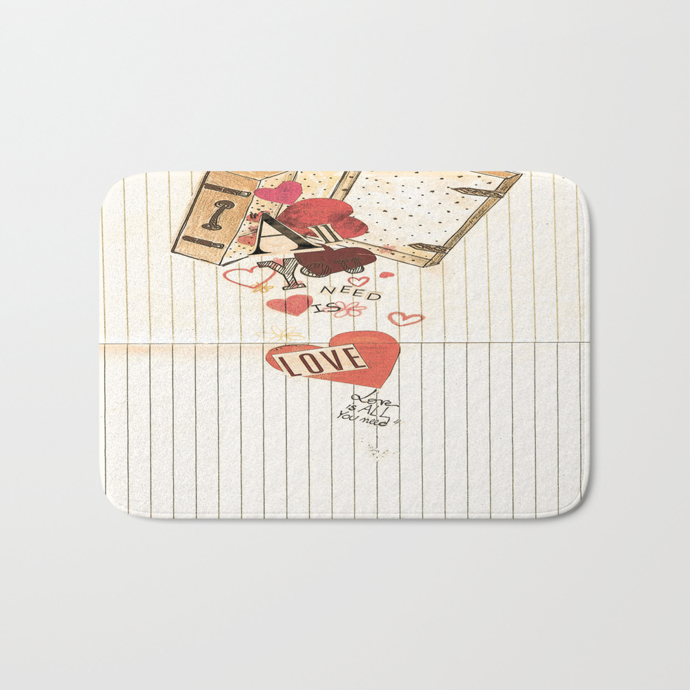 All You Need Is Love, Love Is All You Need Bath Mat by Angelcapa BMT8055433
