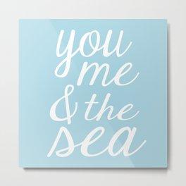 You Me & The Sea - Light Blue Metal Print