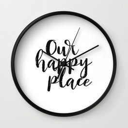 Our Happy Place Printable Kitchen Wall Art Digital Download Love Quote Black and White Large Poster Wall Clock