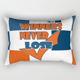 Winners never lose . Rectangular Pillow