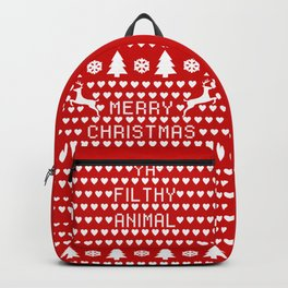 Merry Christmas Ya Filthy Animal Backpack