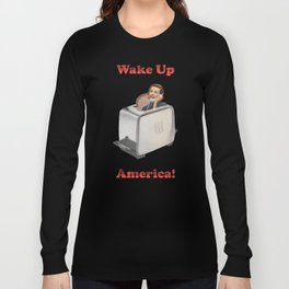 Wake Up Call Long Sleeve T-shirt