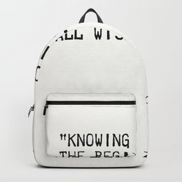 Aristotle quote wisdom Backpack