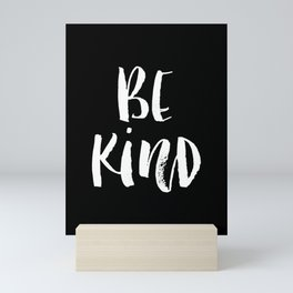 Be Kind black and white watercolor modern typography minimalism home room wall decor Mini Art Print