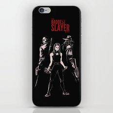 The Baddest Slayer Alive iPhone & iPod Skin