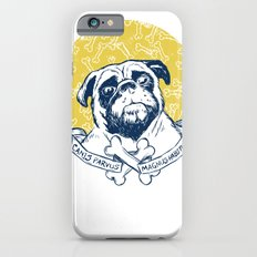 Pug : Small dog, big attitude. Slim Case iPhone 6s