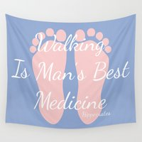 medicine Wall Tapestries featuring Walking Is Man's Best Medicine Hippocrates Pantone by textart