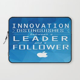 Innovation distinguishes between a leader and a follower Business Inspirational Quote Laptop Sleeve
