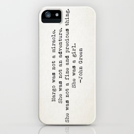 """""""Margo was not a miracle..."""" -John Green iPhone Case"""