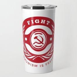 Fight Communism Freedom Red Travel Mug