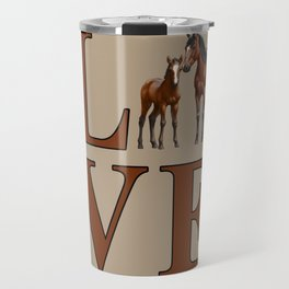 Love Horses Bay Mare and Cute Foal Travel Mug