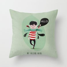 MY FRIEND NERD Throw Pillow