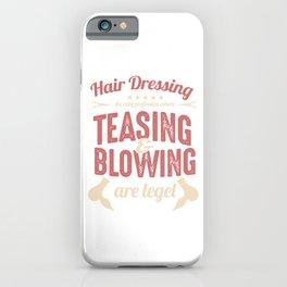 Hair Dressing Coiffurist Hair Stylist Hair Cut Beauty Salon Beautician Gifts iPhone Case