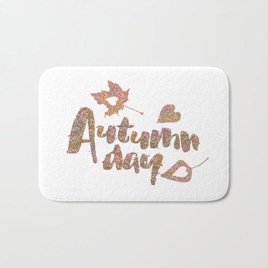 Autumn - Autumn day- glitter typography on white backround Bath Mat