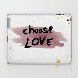 Choose Love Laptop & iPad Skin