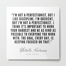 22    | Natalie Portman Quotes | 190721 Metal Print