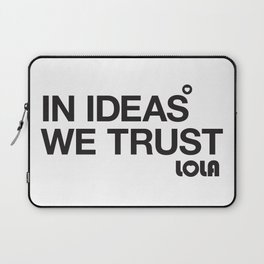 In Ideas We Trust Laptop Sleeve