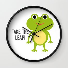 Take The Leap! Wall Clock