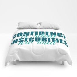 Confidence Comforters