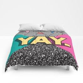 Yay. Positive Typography Message Comforters