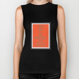 Every day is a new opportunity to be great Biker Tank