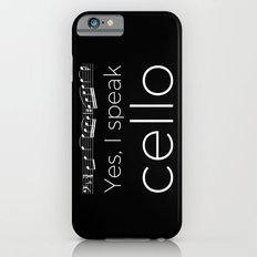 Yes, I speak cello iPhone 6s Slim Case