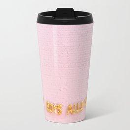 No Boys Allowed Travel Mug