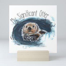 My Significant Otter - Partnership Love Mini Art Print