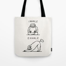 Inhale Exhale Sloth Tote Bag